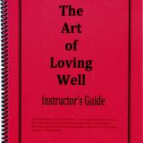 The Art of Loving Well – Instructor's Kit